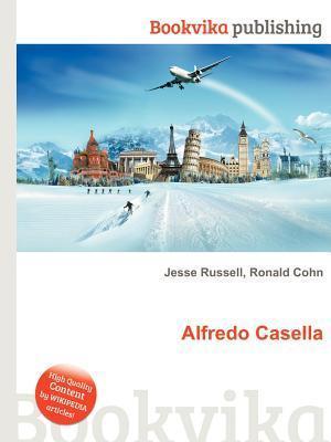 Alfredo Casella  by  Jesse Russell