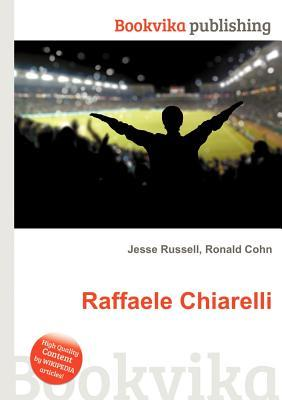 Raffaele Chiarelli  by  Jesse Russell