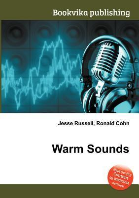 Warm Sounds  by  Jesse Russell