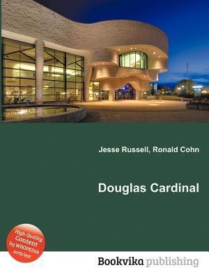 Douglas Cardinal  by  Jesse Russell