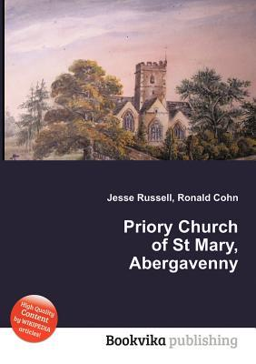 Priory Church of St Mary, Abergavenny Jesse Russell