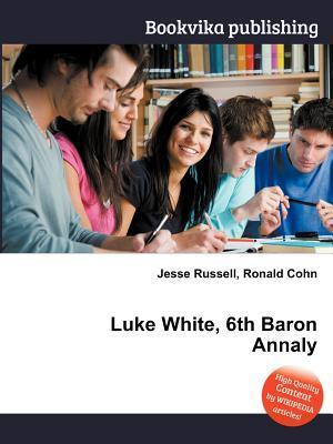 Luke White, 6th Baron Annaly  by  Jesse Russell