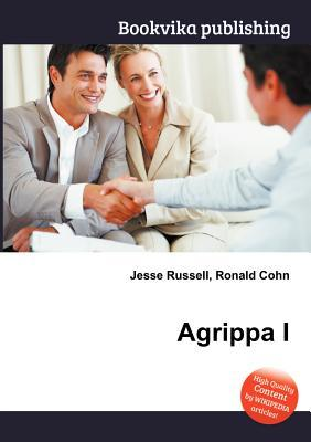 Agrippa I  by  Jesse Russell