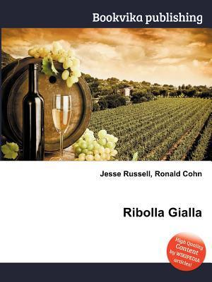 Ribolla Gialla  by  Jesse Russell