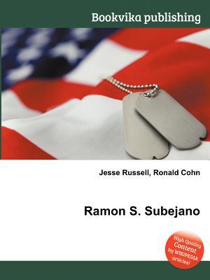 Ramon S. Subejano  by  Jesse Russell