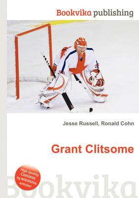 Grant Clitsome  by  Jesse Russell