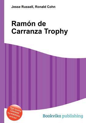RAM N de Carranza Trophy Jesse Russell