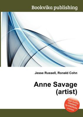 Anne Savage  by  Jesse Russell
