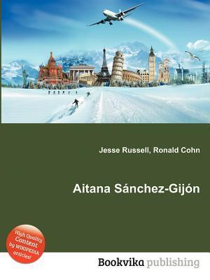 Aitana S Nchez-Gij N  by  Jesse Russell