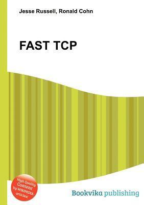Fast TCP Jesse Russell