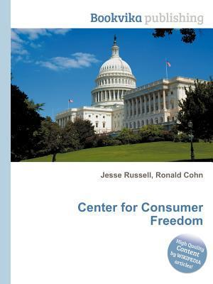 Center for Consumer Freedom  by  Jesse Russell