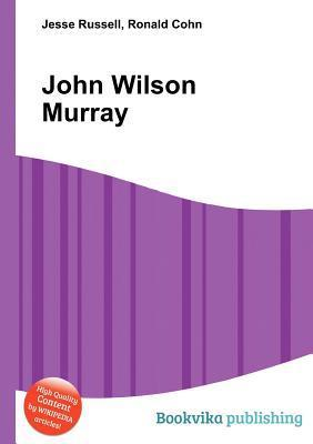 John Wilson Murray Jesse Russell