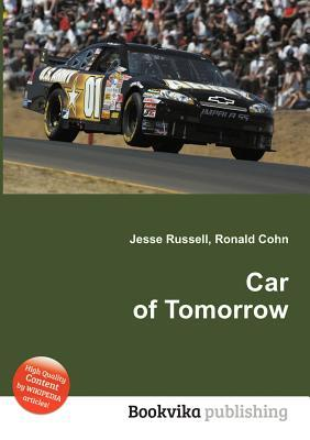 Car of Tomorrow  by  Jesse Russell