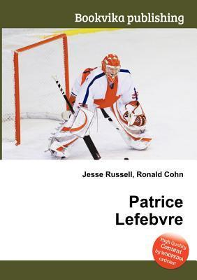 Patrice Lefebvre  by  Jesse Russell