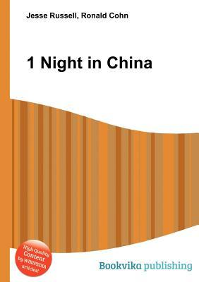 1 Night in China  by  Jesse Russell