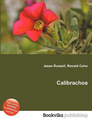 Calibrachoa  by  Jesse Russell