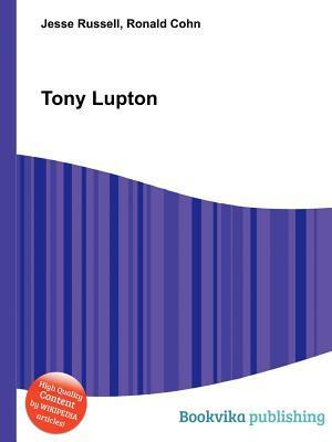 Tony Lupton  by  Jesse Russell
