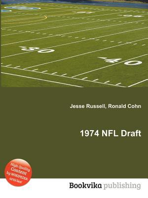 1974 NFL Draft  by  Jesse Russell