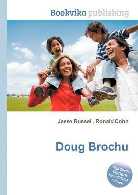 Doug Brochu Jesse Russell