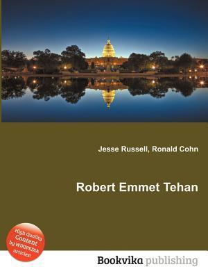 Robert Emmet Tehan  by  Jesse Russell