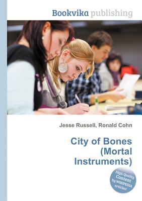City of Bones  by  Jesse Russell