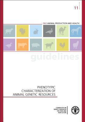 Phenotypic Characterization of Animal Genetic Resources  by  Food and Agriculture Organization