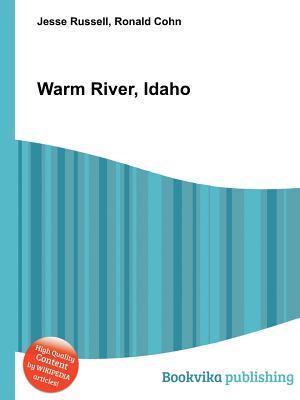 Warm River, Idaho Jesse Russell
