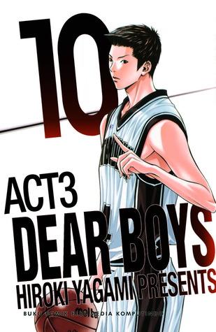 Dear Boys Act 3 10 (Dear Boys Act 3, # 10) Hiroki Yagami