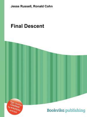 Final Descent  by  Jesse Russell