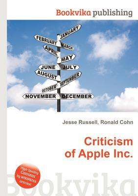 Criticism of Apple Inc. Jesse Russell