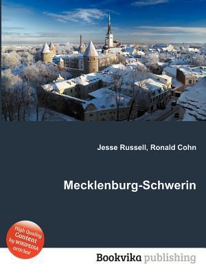 Mecklenburg-Schwerin  by  Jesse Russell