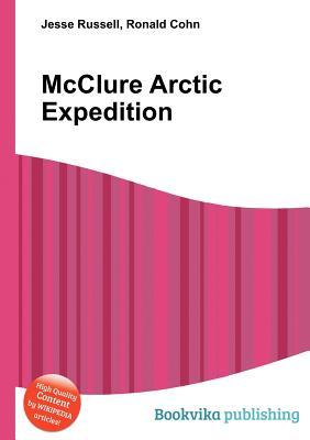 McClure Arctic Expedition Jesse Russell
