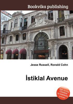 Stiklal Avenue  by  Jesse Russell
