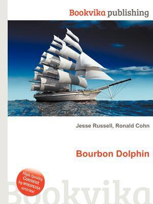 Bourbon Dolphin  by  Jesse Russell