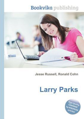 Larry Parks  by  Jesse Russell