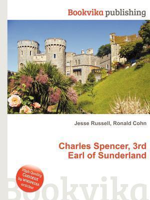 Charles Spencer, 3rd Earl of Sunderland Jesse Russell