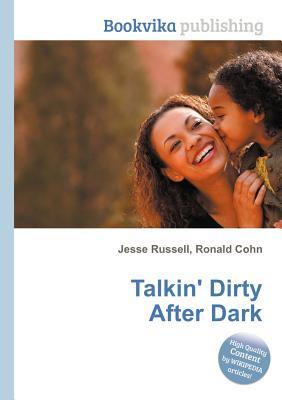 Talkin Dirty After Dark Jesse Russell