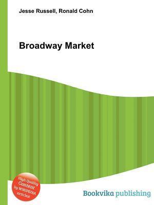 Broadway Market  by  Jesse Russell