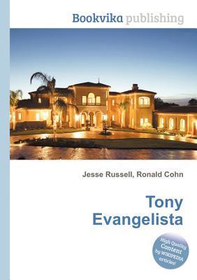 Tony Evangelista  by  Jesse Russell