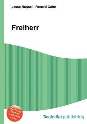 Freiherr  by  Jesse Russell
