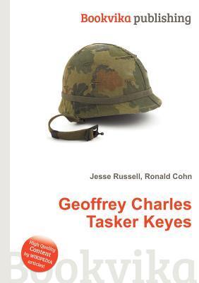 Geoffrey Charles Tasker Keyes  by  Jesse Russell