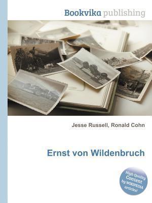 Ernst Von Wildenbruch  by  Jesse Russell