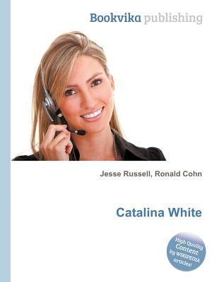 Catalina White  by  Jesse Russell