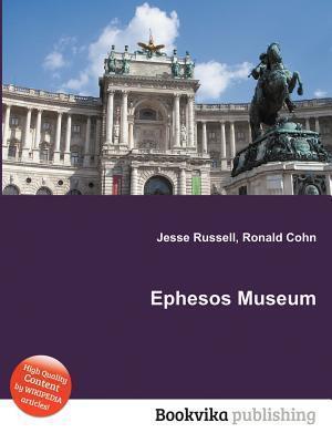 Ephesos Museum Jesse Russell