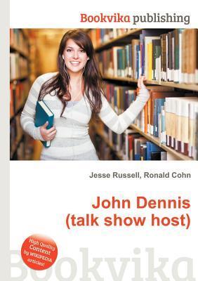 John Dennis  by  Jesse Russell
