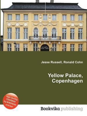 Yellow Palace, Copenhagen  by  Jesse Russell