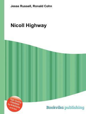Nicoll Highway  by  Jesse Russell