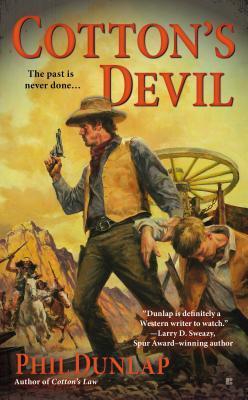Cottons Devil (Sheriff Cotton Burke, #3) Phil Dunlap