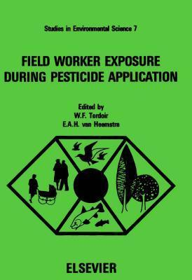 Field Worker Exposure During Pesticide Application  by  E.A.H. van Heemstra-Lequin