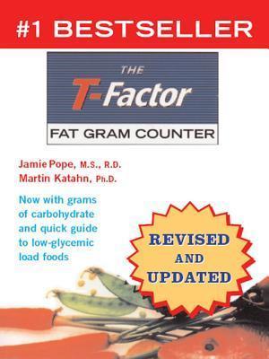 The T-Factor Fat Gram Counter With 3-Week Recording Diary Martin Katahn
